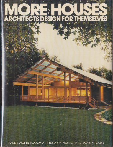 9780070023659: More Houses Architects Design for Themselves (An Architectural Record Book)