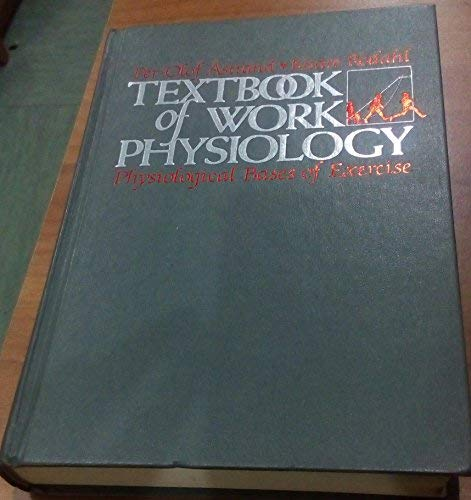 9780070024168: Textbook of Work Physiology: Physiological Bases of Exercise (McGraw-Hill series in health education, physical education, and recreation)