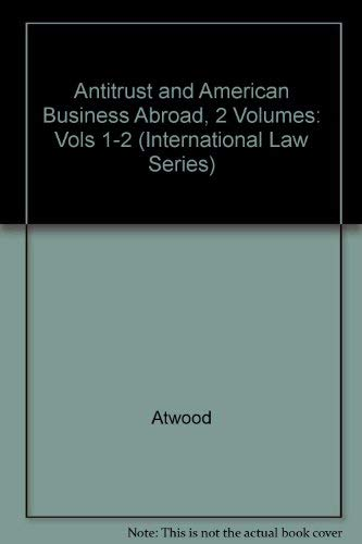 9780070024359: Antitrust and American Business Abroad/With Supplement (International Law Series) (Vols 1-2)