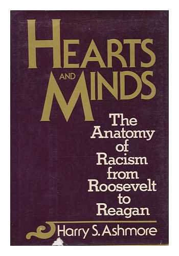 9780070024564: Hearts and Minds : The Anatomy of Racism from Roosevelt to Reagan