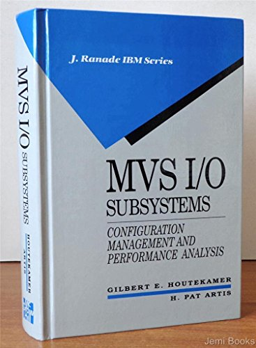 9780070025530: MVS I/O Subsystems: Configuration Management and Performance Analysis (J. Ranade IBM Series)