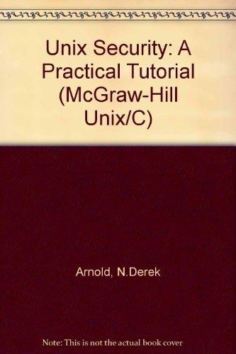 9780070025608: Unix Security: A Practical Tutorial (Unix/C)