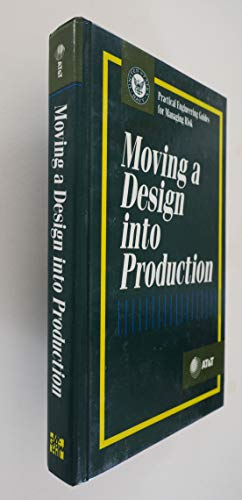 Moving a Design into Production (Practical Engineering Guides for Managing Risk): AT & T