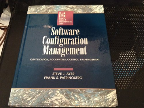 9780070026032: Software Configuration Management: Identification, Accounting, Control, and Management (Mcgraw Hill Software Engineering Series)