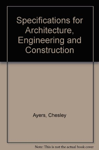 9780070026421: Specifications for Architecture, Engineering, and Construction