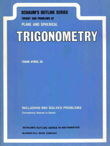 9780070026513: Theory and Problems of Plane and Spherical Trigonometry