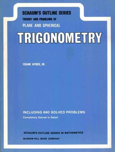 9780070026513: Schaum's Outline of Theory and Problems of Trigonometry (Schaum's Outline Series)