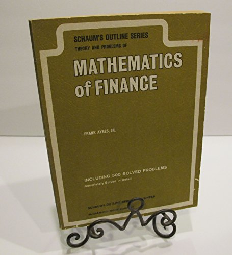 9780070026520: Theory and Problems of Mathematics of Finance (Schaum's Outline Series)