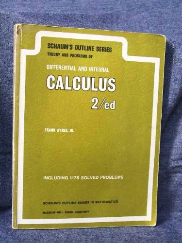 9780070026537: theory and problems of differential and integral calculus