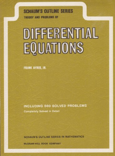 9780070026544: Schaum's Outline of Theory and Problems of Differential Equations (Schaum's Outline Series)