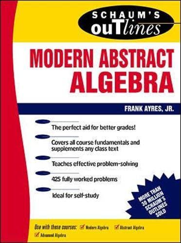 9780070026551: Schaum's Outline of Modern Abstract Algebra