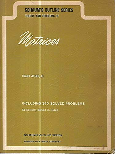 9780070026568: Schaum's Outline of Theory and Problems of Matrices (Schaum's Outline Series)