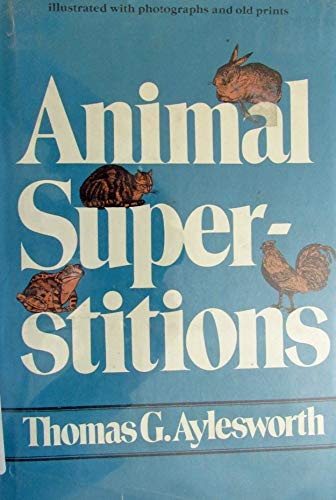 9780070026582: Animal Superstitions