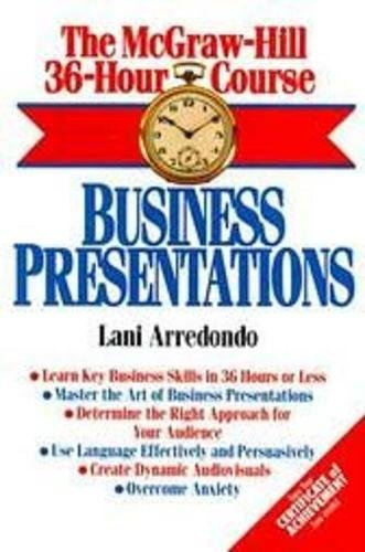 9780070028401: The McGraw-Hill 36-Hour Course: Business Presentations