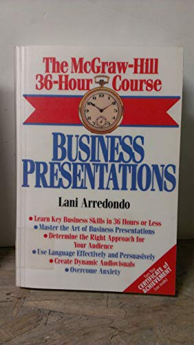 9780070028418: The McGraw-Hill 36-Hour Course: Business Presentations