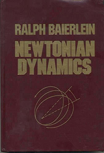 Newtonian Dynamics: Baierlein, Ralph