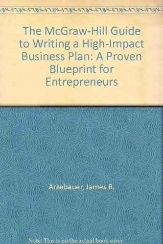 9780070030596: The McGraw-Hill Guide to Writing a High-Impact Business Plan: A Proven Blueprint for Entrepreneurs