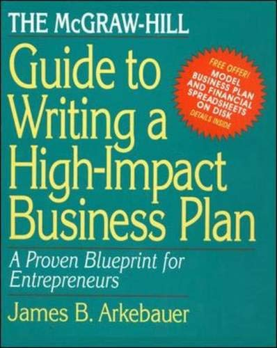 9780070030602: The McGraw-Hill Guide to Writing a High-Impact Business Plan: A Proven Blueprint for First-Time Entrepreneurs
