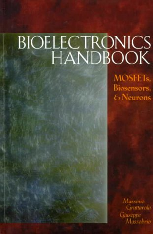 9780070031746: Bioelectronics Handbook: MOSFETs, Biosensors, and Neurons