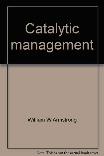 9780070031807: Catalytic management: Success by design