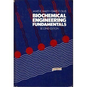 Biochemical Engineering Fundamentals (McGraw-Hill Chemical Engineering Series): Bailey, James