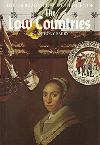 9780070032156: The Horizon Concise History of the Low Countries
