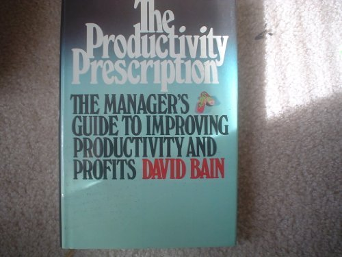 9780070032354: Productivity Prescription