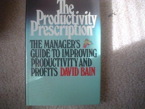 9780070032354: Productivity Prescription
