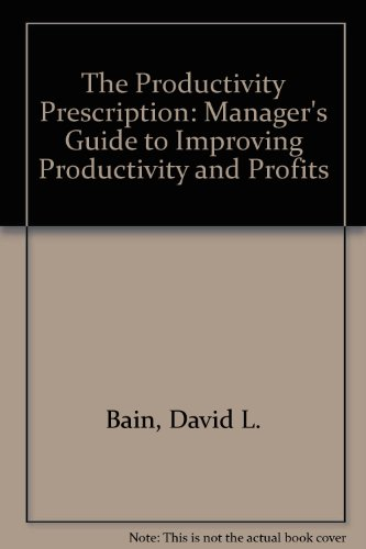 9780070032361: The Productivity Prescription: The Manager's Guide to Improving Productivity and Profits