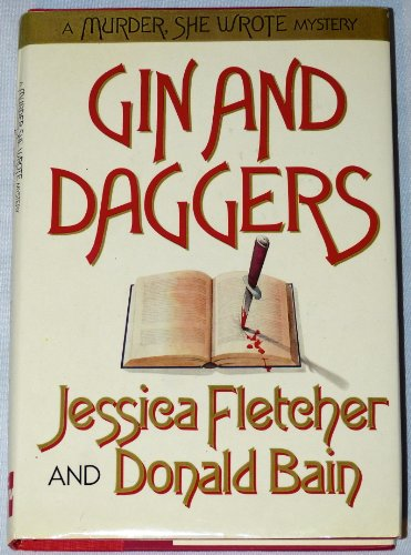 9780070032392: Gin & Daggers: A Murder She Wrote Mystery