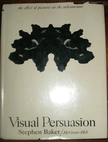 9780070033511: Visual Persuasion: The Effect of Pictures on the Subconscious
