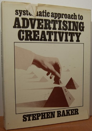 9780070033528: Systematic Approach to Advertising Creativity