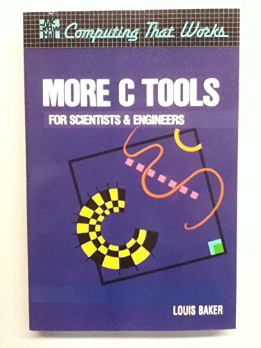 9780070033580: More C Tools for Scientists and Engineers (Computing That Works)