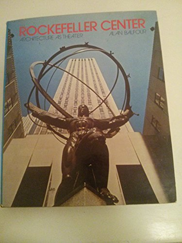 9780070034808: Rockefeller Center: Architecture as Theatre