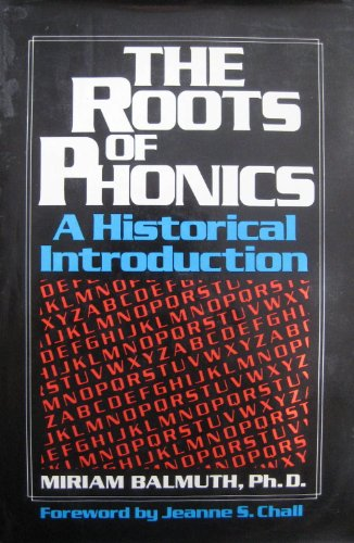 9780070034907: The Roots of Phonics, A Historical Introduction