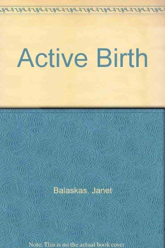 9780070035461: Active Birth