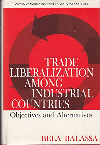 9780070035478: Trade Liberalization among Industrial Countries