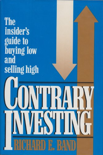 9780070036048: Contrary Investing: The Insider's Guide to Buying Low and Selling High