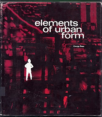 9780070036376: Elements of Urban Form