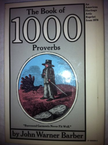 9780070036390: The book of 1000 proverbs (An American Heritage attic reprint)