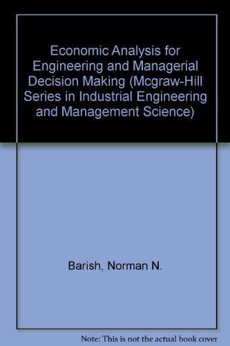 9780070036499: Economic Analysis for Engineering and Managerial Decision Making (Mcgraw-Hill Series in Industrial Engineering and Management Science)