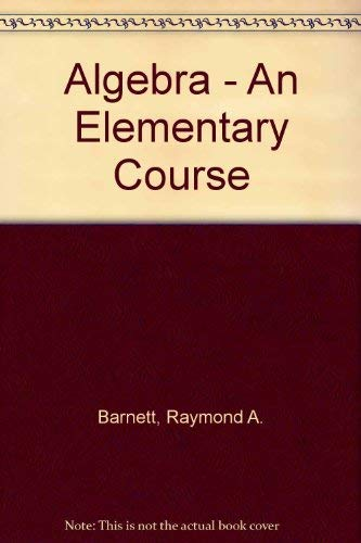 9780070037410: Algebra - An Elementary Course