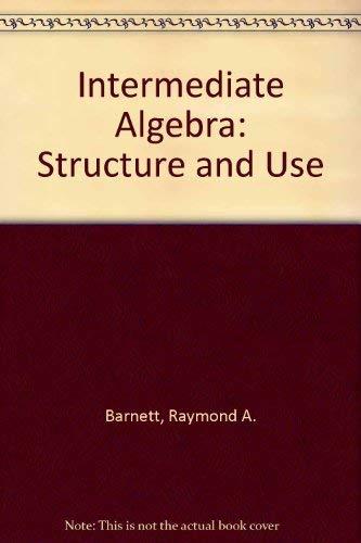 9780070037502: Intermediate algebra: Structure and use