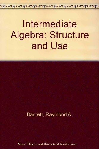 9780070037861: Intermediate Algebra: Structure and Use