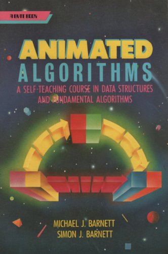 9780070037977: Animated Algorithms: A Self-Teaching Course in Data Structures and Fundamental Algorithms