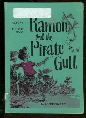 Ramon and the Pirate Gull: Barry, Robert