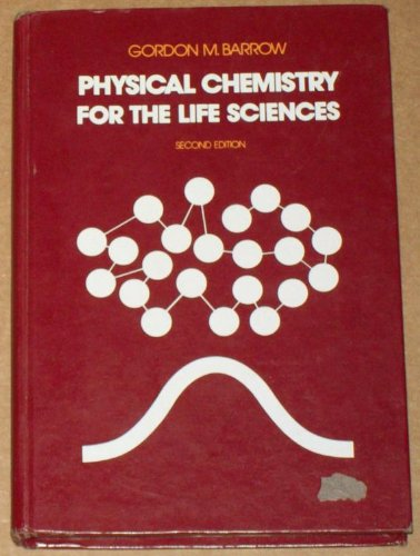 9780070038585: Physical Chemistry for the Life Sciences