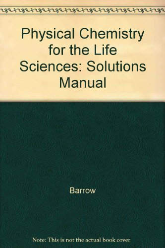 9780070038592: Physical Chemistry for the Life Sciences: Solutions Manual