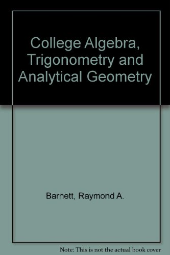 9780070038813: College Algebra, Trigonometry, and Analytic Geometry