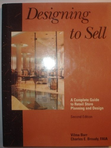 9780070038882: Designing to Sell: Complete Guide to Retail Store Planning and Design